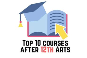 Top 10 courses after 12th Arts